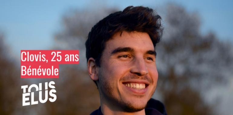 «Les hommes politiques sont trop déconnectés de la réalité» Clovis, 25 ans, bénévole à Tous Elus.